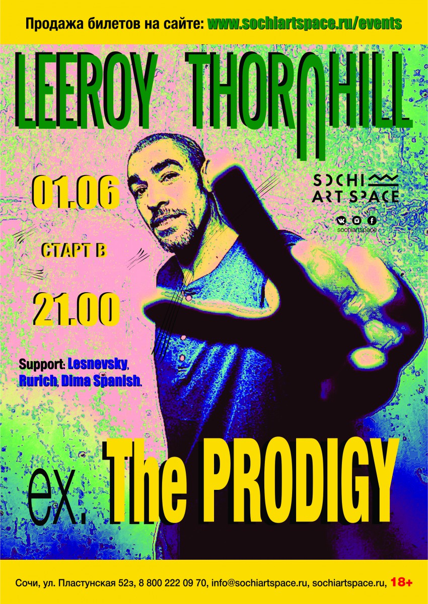 SOCHI ART SPACE, The PRODIGY, LEEROY THORNHILL